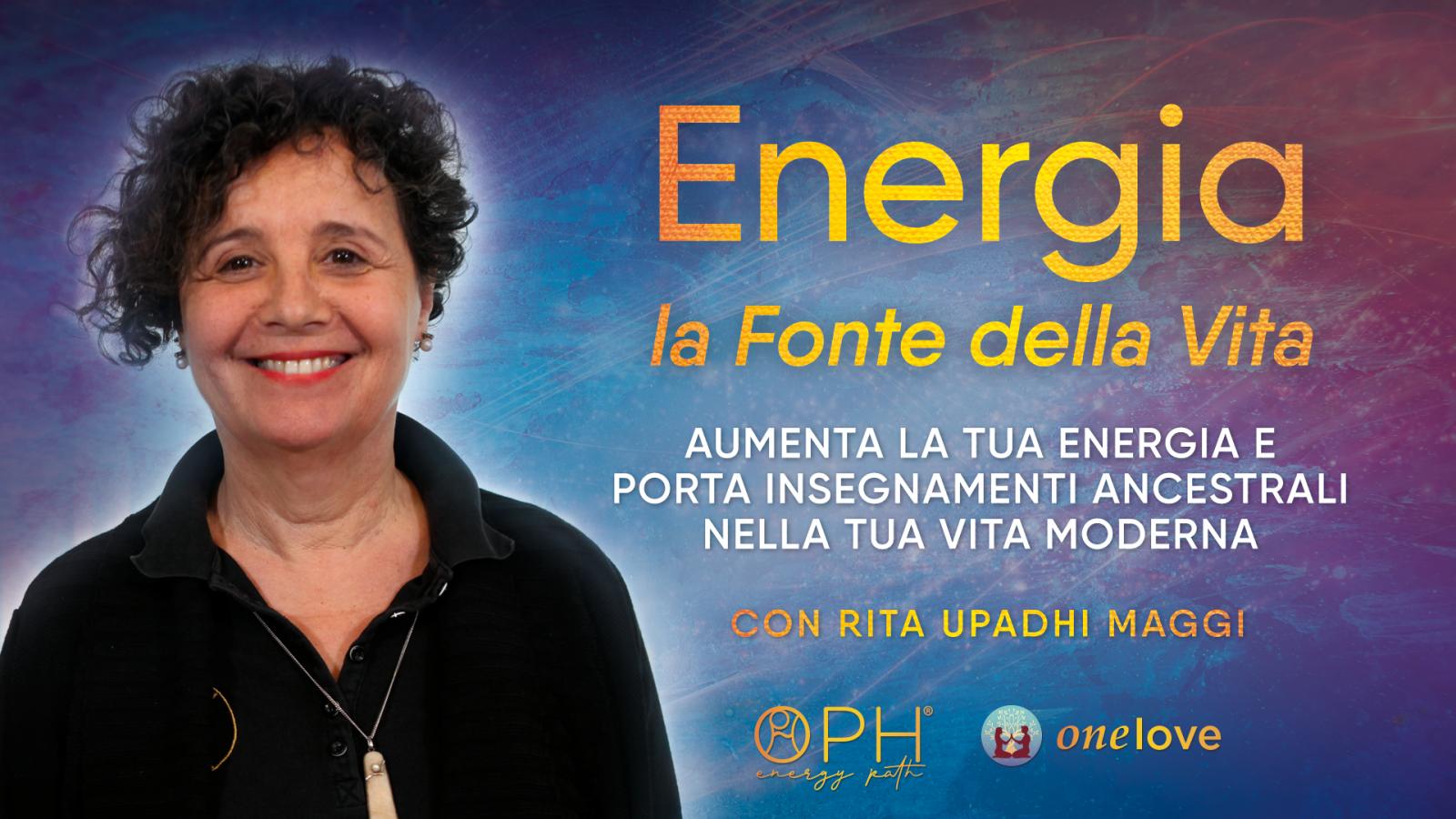 Energia, la Fonte della Vita