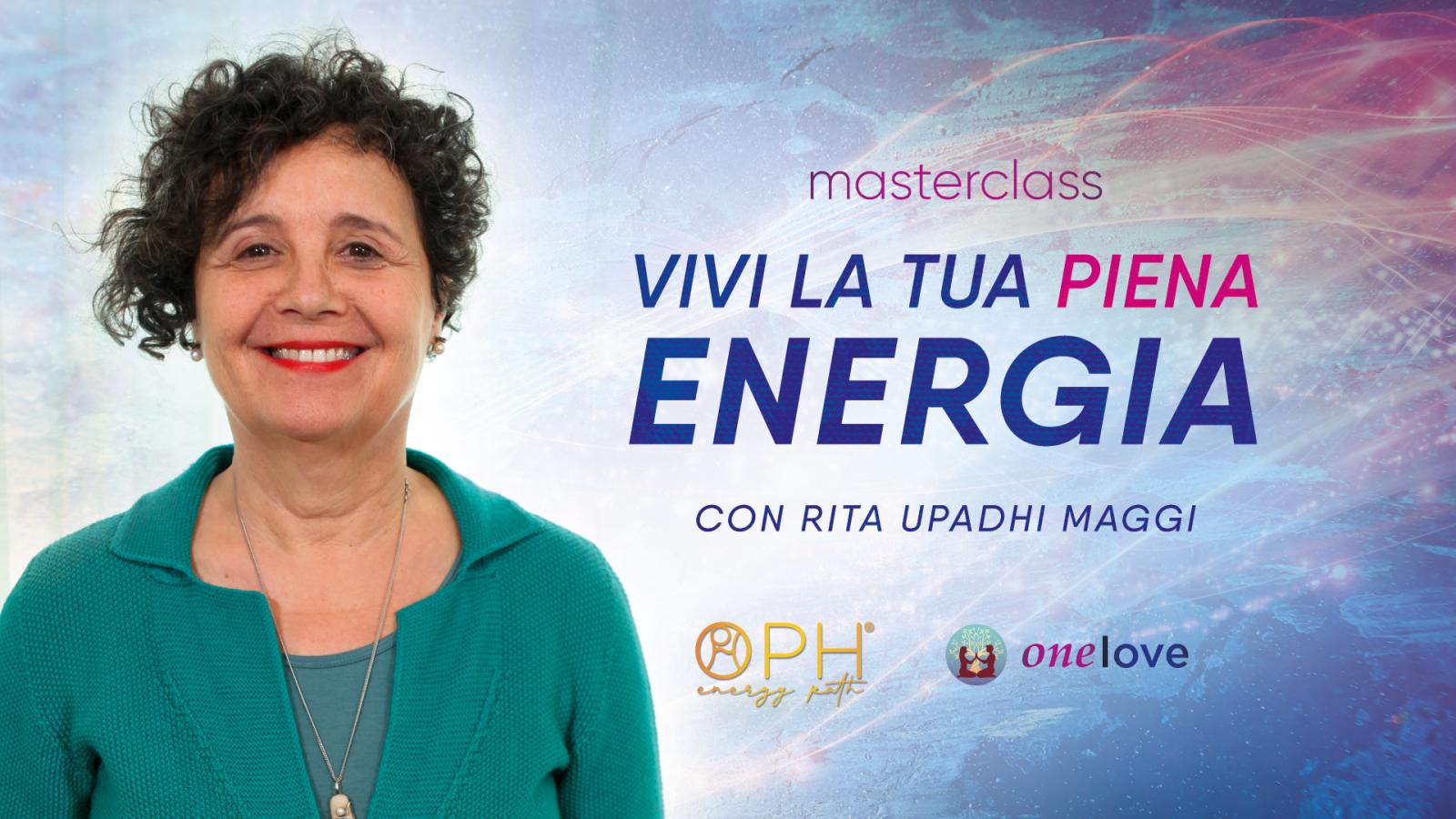 Vivi la Tua Piena ENERGIA - Masterclass Gratuita